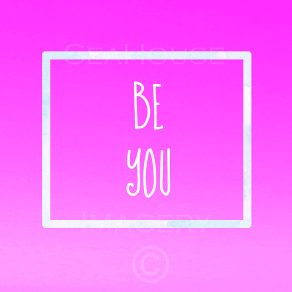 WM Be You Pink Square Size