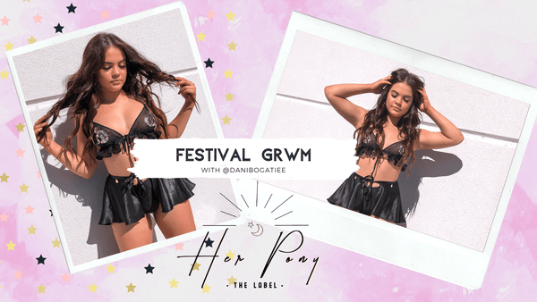 FESTIVAL GRWM with @danibogatiee - How To Be Confident + Choosing The Perfect Festival Look For You