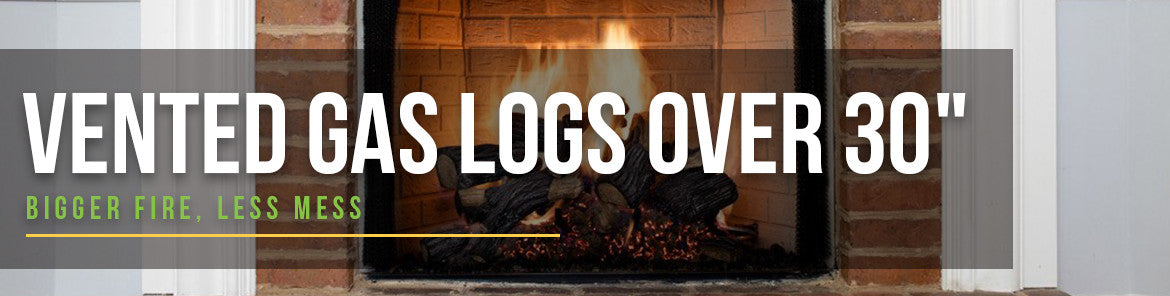 Vented Gas Logs Over 30