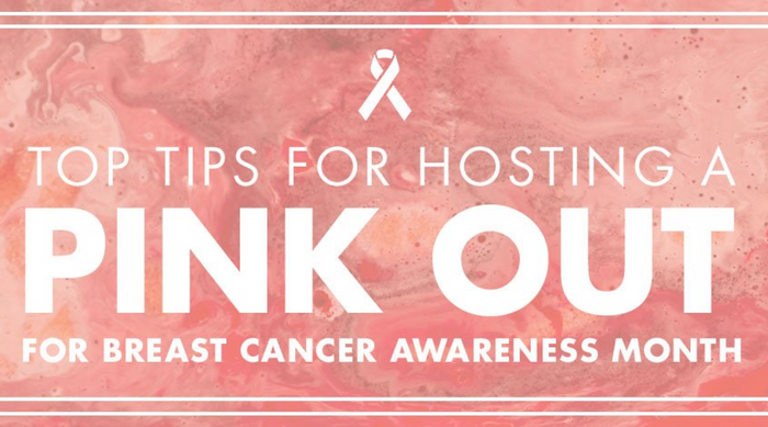Top Tips For Hosting A Pink Out For Breast Cancer Awareness