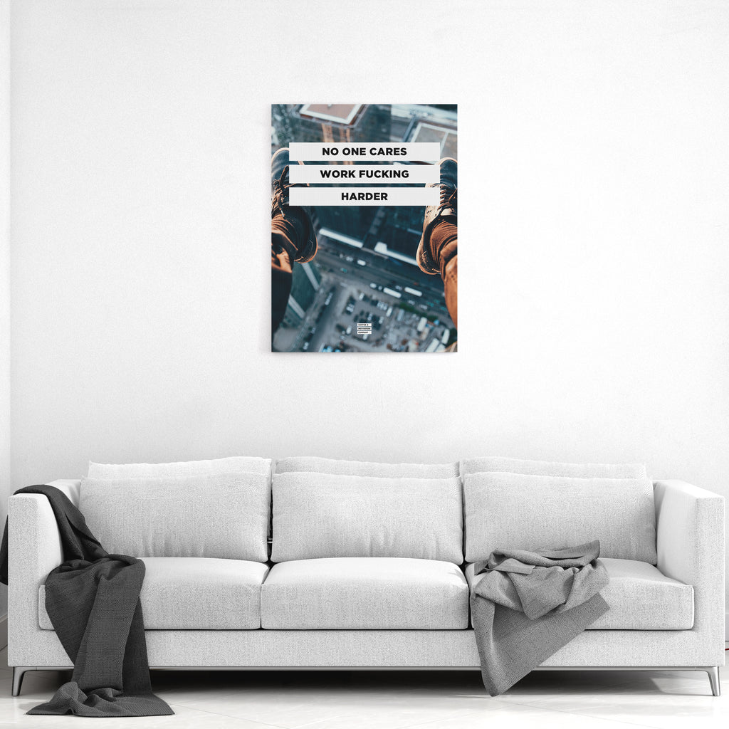 No One Cares Work Fucking Harder - Premium City Design Motivational Canvas Wall Art -  Canvas - Coffee & Motivation Company