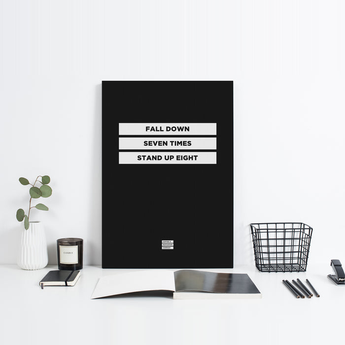 Fall Down Seven Times Stand Up Eight - Premium Black Design Motivational Canvas Wall Art -  Canvas - Coffee & Motivation Company