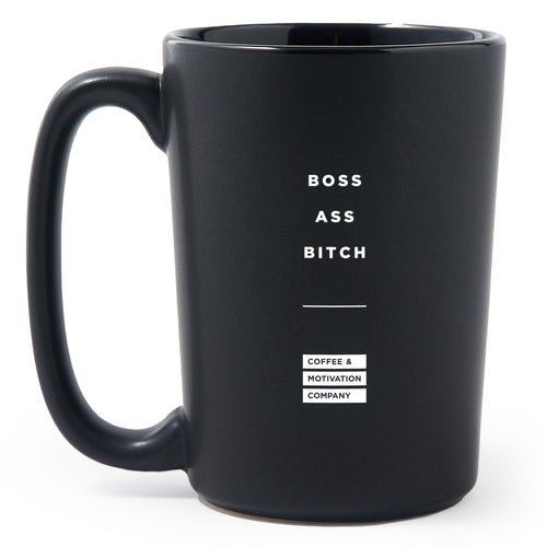 Boss Ass Bitch - Matte Black Motivational Coffee Mug
