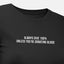 Always Give 100% Unless You're Donating Blood - Motivational Womens T-Shirt [PRE-ORDER MAY 31]