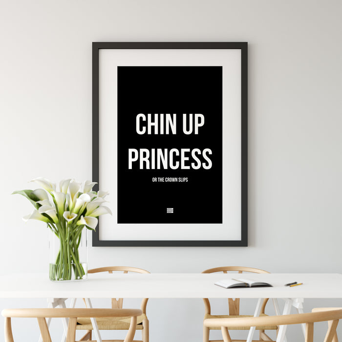Chin Up Princess or The Crown Slips - Premium Motivational Canvas Art