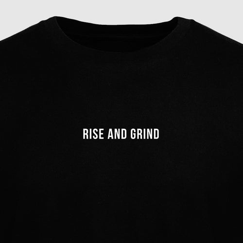 Rise and Grind - Motivational Mens T-Shirt [PRE-ORDER MAY 31]