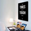 Tough Times Don't Last Tough People Do - Premium Motivational Canvas Art
