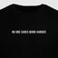 No One Cares Work Harder - Motivational Mens T-Shirt [PRE-ORDER MAY 31]