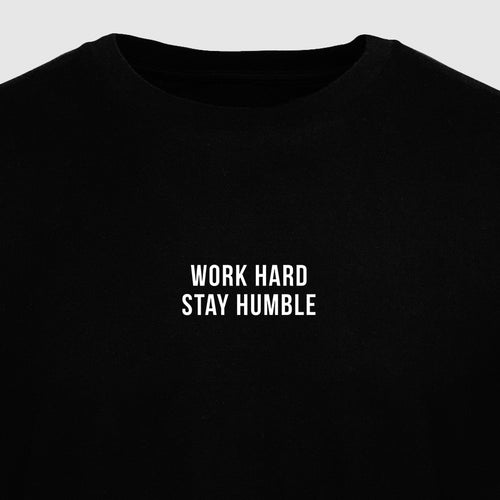 Work Hard Stay Humble - Motivational Mens T-Shirt [PRE-ORDER MAY 31]