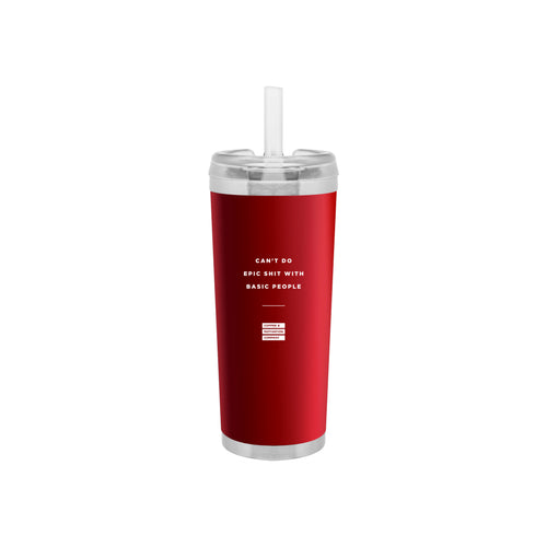 Can't Do Epic Shit with Basic People - 24oz Matte Red Motivational Travel Tumbler + Straw
