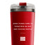 Good Things Come to Those Who Go Out and Fucking Hustle - 24oz Matte Red Motivational Travel Tumbler + Straw