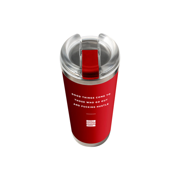 Good Things Come to Those Who Go Out and Fucking Hustle - 24oz Matte Red Motivational Travel Tumbler + Straw -  Travel Mugs - Coffee & Motivation Company