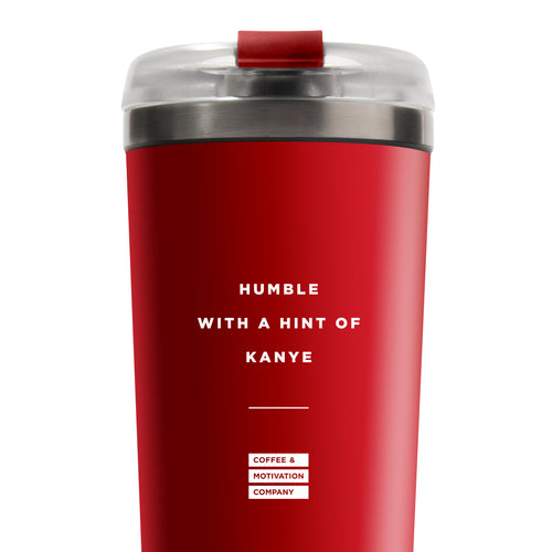 Humble With a Hint of Kanye - 24oz Matte Red Motivational Travel Tumbler + Straw