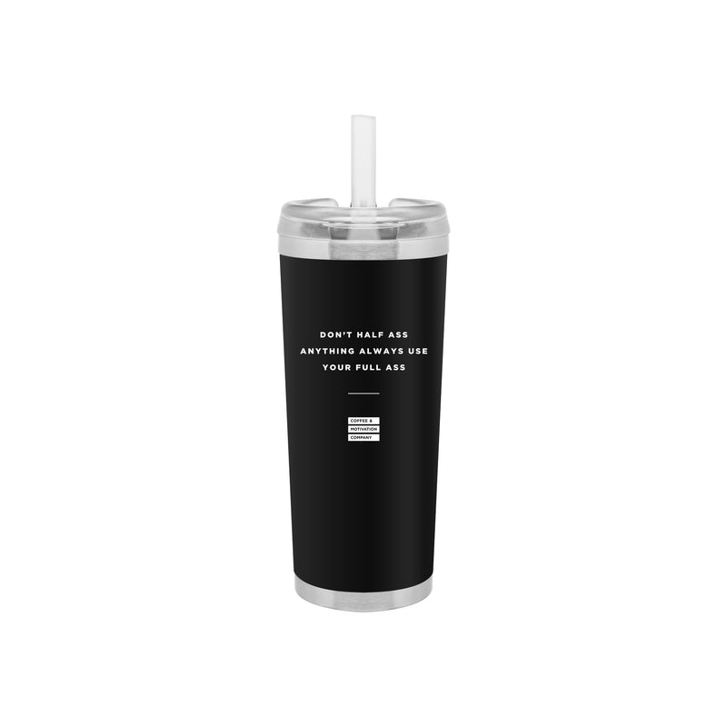 24oz Matte Black Motivational Travel Tumbler + Straw w/ Quotes -  Travel Mugs - Coffee & Motivation Company