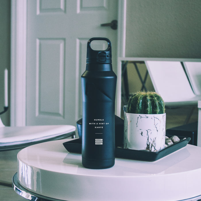 Humble with a Hint of Kanye - 20.9oz Matte Black Motivational Thermal Tumbler Bottle & Travel Mug -  Travel Mugs - Coffee & Motivation Company