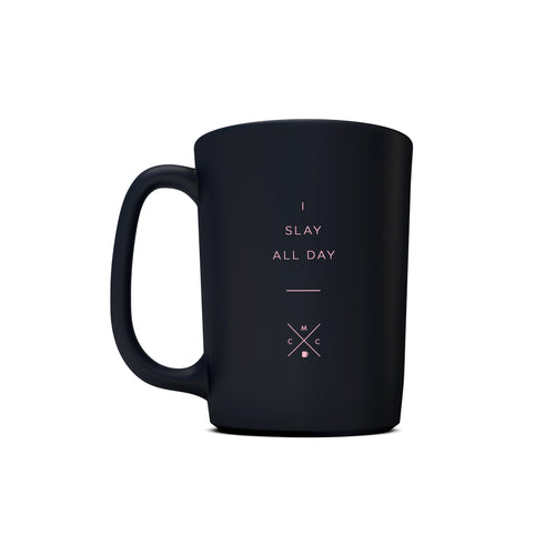I Slay All Day - 15oz Matte Black Motivational Coffee Mug -  Matte Black Mugs - Coffee & Motivation Company