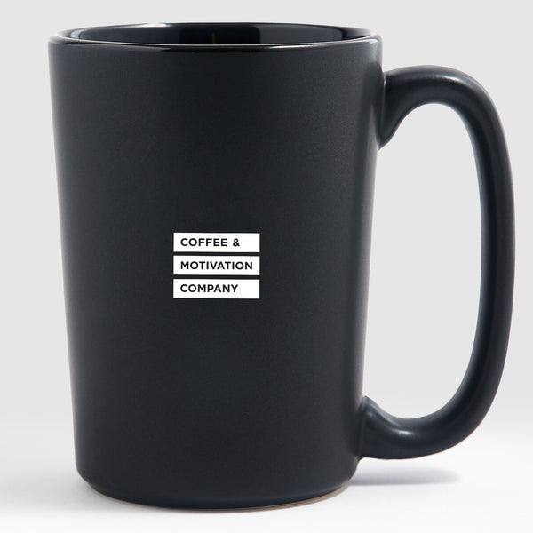 Life Has Two Rules #1 Never Quit #2 Remember Rule #1 - Matte Black Motivational Coffee Mugs