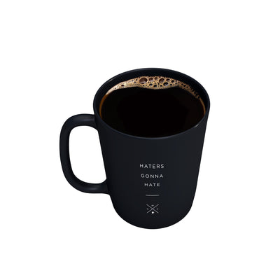 Haters Gonna Hate - 15oz Matte Black Motivational Coffee Mug -  Matte Black Mugs - Coffee & Motivation Company