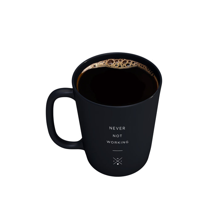 Never Not Working - 15oz Matte Black Motivational Coffee Mug -  Matte Black Mugs - Coffee & Motivation Company
