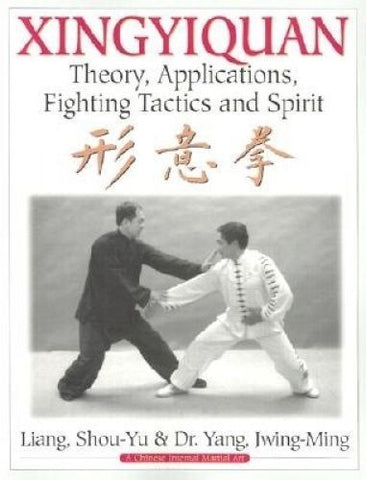 Xingyiquan Theory Applications Fighting Tactics & Spirit by Jwing-Ming Paperback-Books Textbooks, Education-1000 Things Australia
