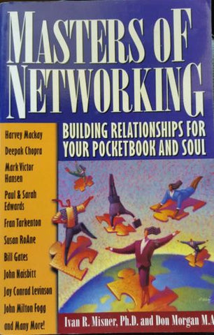 Masters of Networking Building Relationship for Your Pocketbook & Soul Paperback-Books Textbooks, Education-1000 Things Australia