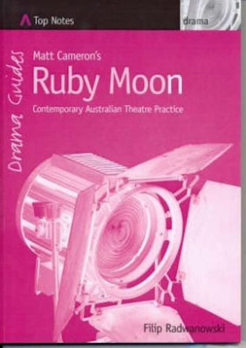 Matt Cameron's Ruby Moon Contemporary Australian Theatre Practice Top Notes HSC-Other Children & Young Adults-1000 Things Australia