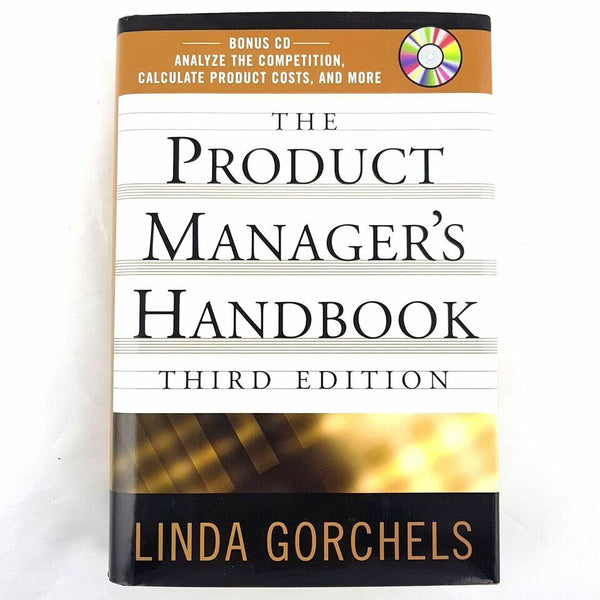 The Product Managers' Handbook Third Edition By Linda Gorchels - 1000 Things Australia