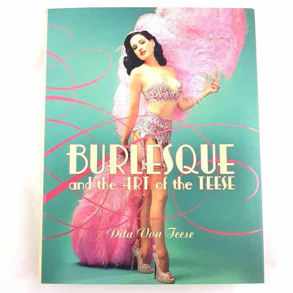 Dita Von Teese Burlesque and the Art of the Teese, Fetish & the Art of the Teese Book (Hardcover) - 1000 Things Australia