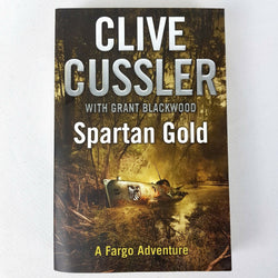 Spartan Gold : A Fargo Adventure By Clive Cussler & Grant Blackwood