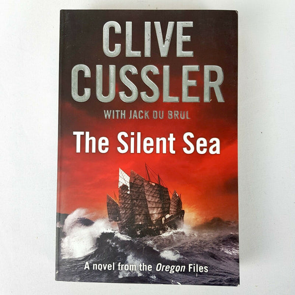 The Silent Sea : A Novel From The Oregon Files By Clive Cussler