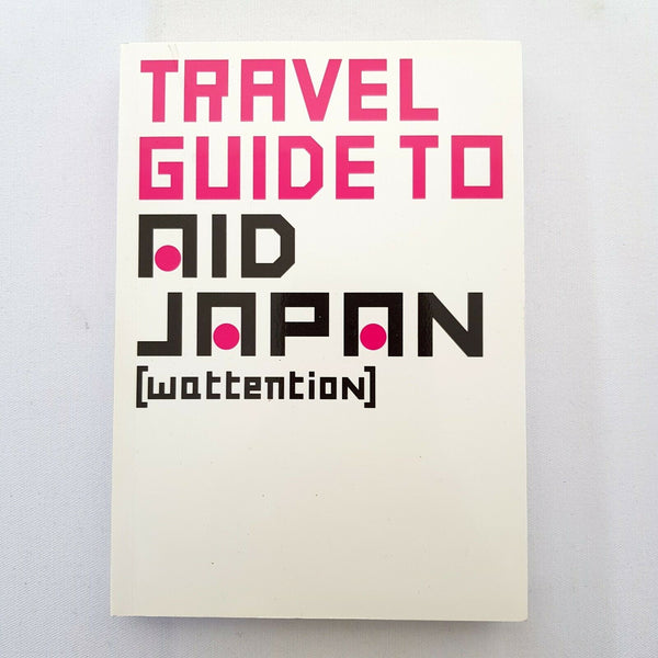 Travel Guide to AID JAPAN by Masanobu Sugatsuke - 1000 Things Australia