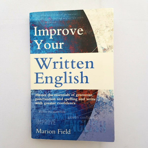 Improve Your Written English By Marion Field - 1000 Things Australia