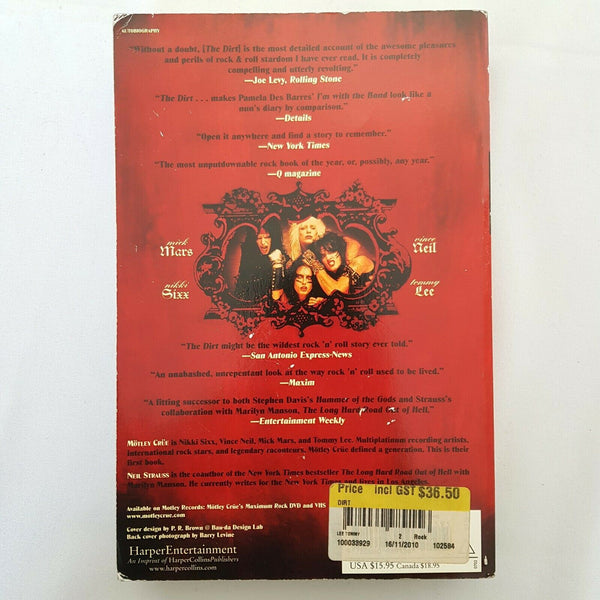 The Dirt: Confessions of the World's Most Notorious Rock Band Paperback, 2002)