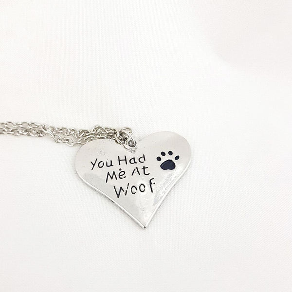 "Silver Necklace ""You Had Me At Woof"" Pendant Charm Necklace"