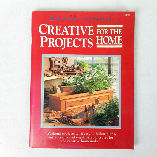Better Homes & Gardens : Creative Projects For The Home Book - 1000 Things Australia