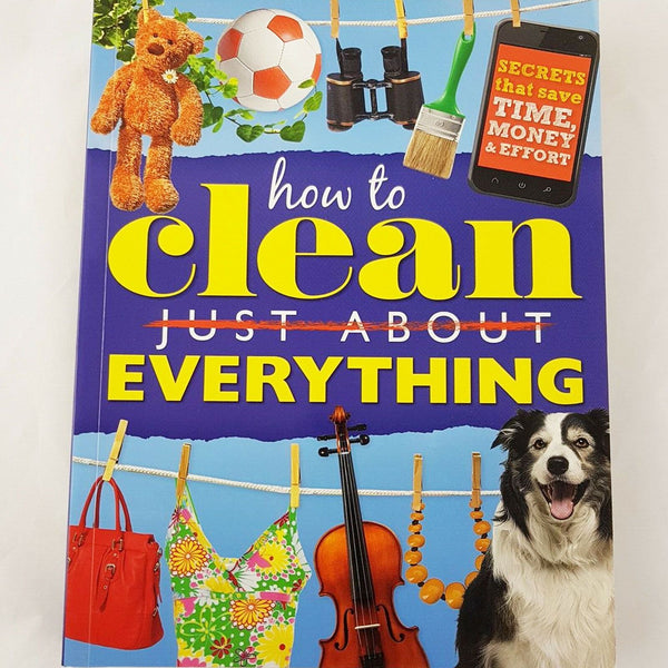 Reader's Digest How to Clean Just About Everything - 1000 Things Australia