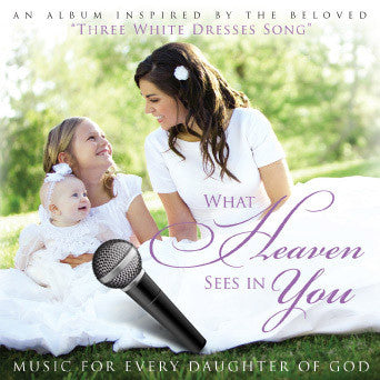 What Heaven Sees in You Performance Tracks - MP3