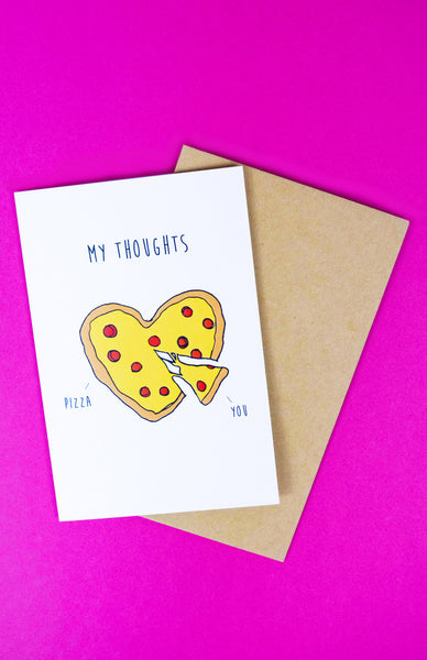 'My Thoughts' Pizza and You Greeting Card with envelope