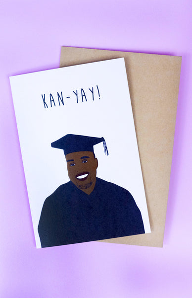'Kan-Yay!' Kanye West Graduation Card with envelope