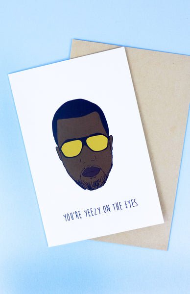 'You're Yeezy On The Eyes' Kanye West Scratch To Reveal Card with envelope