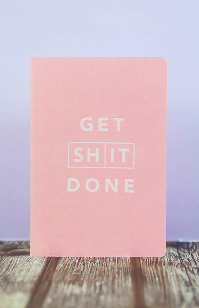 Get Shit Done: Classic A6 Notebook - Pink