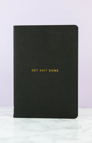 Get Shit Done: Minimal A6 Notebook - Black Front