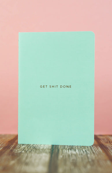 Get Shit Done: Minimal A6 Notebook - Mint