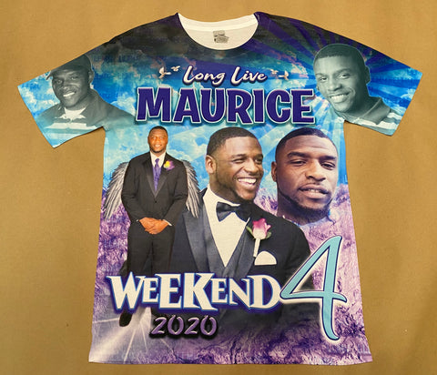 Long Live MAURICE Weekend 4 T-Shirt w/ back print