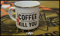 Haven't Had Coffee Mug - Airsoft Imports