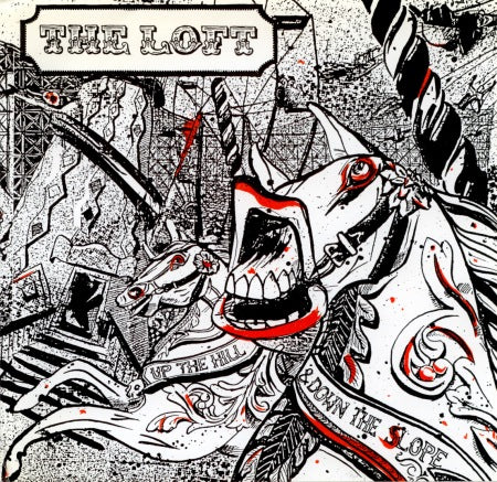LOFT, THE - UP THE HILL AND DOWN THE SLOPE 7""