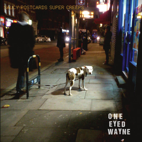 ONE EYED WAYNE - SAUCY POSTCARDS SUPER CREEPS CD
