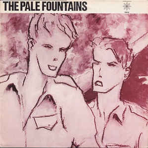 PALE FOUNTAINS, THE - (THERE'S ALWAYS) SOMETHING ON MY MIND 7""