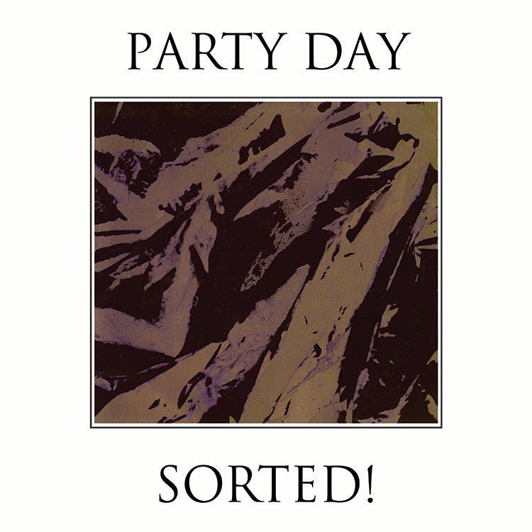 PARTY DAY - SORTED! 2LP