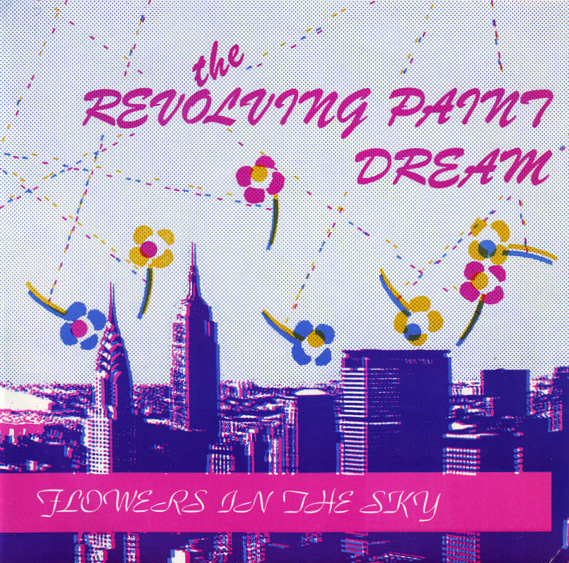 REVOLVING PAINT DREAM - FLOWERS IN THE SKY 7""